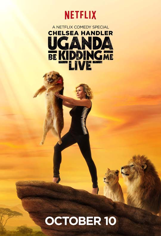 Chelsea Handler UGANDA BE KIDDING ME LIVE